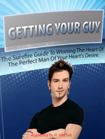 Getting Your Guy!