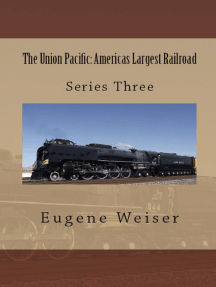 The Union Pacific: America's Largest Railroad