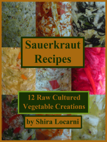 Sauerkraut Recipes, 12 Raw Cultured Vegetable Creations