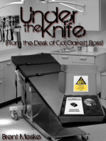 Under the Knife (From the Desk of Col. Garrett Ross)