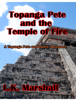 Topanga Pete and the Temple of Fire Book One