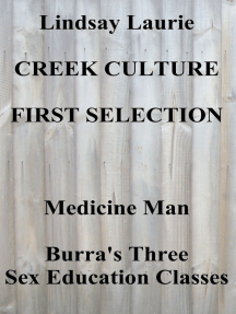Creek Culture First Selection