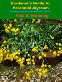 Gardeners Guide to the Perennial Alyssum