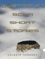 Dystopian Sci Fi Short Stories