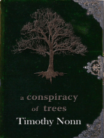 A Conspiracy of Trees