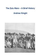 The Zulu Wars: A Brief History