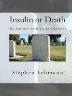 Insulin or Death
