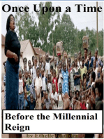Once Upon a Time Before the Millennial Reign