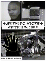 Superhero Stories Written in Ink (Something Super)