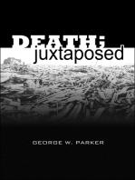 Death; Juxtaposed