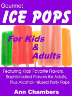 Gourmet Ice Pops for Kids & Adults