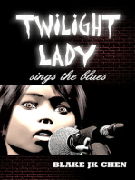 Twilight Lady Sings the Blues