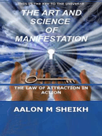 The Art and Science of Manifestation