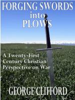 Forging Swords into Plows