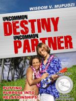 Uncommon Destiny Uncommon Partner