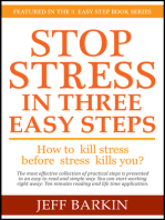 Stop Stress In Three Easy Steps