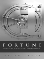 Fortune: The Aftermath of an Infamous Bank Vault Heist