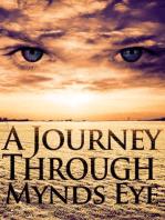 A Journey Through Mynds Eye