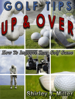 Golf Tips Up & Over