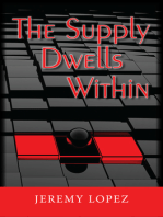 The Supply Dwells Within