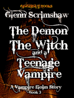 The Demon, the Witch and the Teenage Vampire