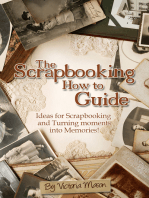 The Scrapbooking How to Guide