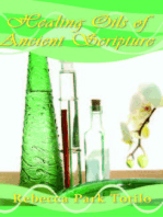 Healing Oils of Ancient Scripture
