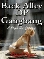 Back Alley DP Gangbang (A Rough Sex Gangbang Story)