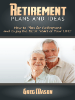 Retirement Plans and Ideas