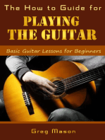 The How to Guide for Playing the Guitar