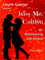 Kiss Me, Caitlyn, or, Romancing the Shrew
