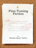Fine Tuning Fiction