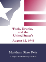 """""""Fools, Drunks, and the United States"""""""