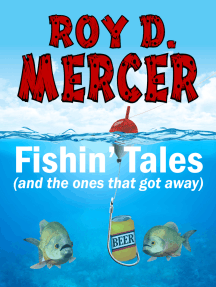 Fishin' Tales (and the ones that got away)