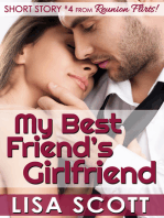 My Best Friend's Girlfriend (Short Story #4 from Reunion Flirts!)