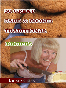 30 Mouthwatering Cake & Cookie Traditional Recipes