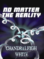 No Matter the Reality