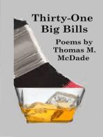 Thirty-One Big Bills