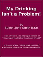 My Drinking Isn't A Problem