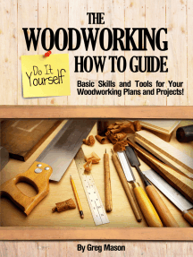 Read The Woodworking Do It Yourself How To Guide Basic Skills And Tools For Your Woodworking Plans And Projects Online By Greg Mason Books