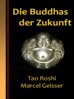 Die Buddhas der Zukunft