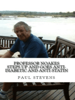 Professor Noakes Steps Up and Goes Anti-Diabetic and Anti-Statin