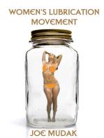 Women's Lubrication Movement