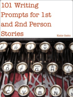 101 Writing Prompts for 1st and 2nd Person Stories