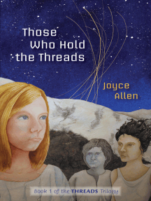 Those Who Hold the Threads