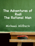 The Adventures of Rudi the Rational Man