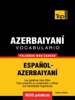 Vocabulario Español-Azerbaiyaní
