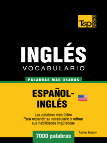 Vocabulario Español-Inglés Americano: 7000 Palabras Más Usadas