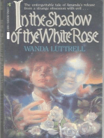 In the Shadow of the White Rose