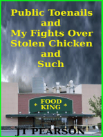 Public Toenails and My Fights Over Stolen Chicken and Such